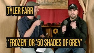 Tyler Farr Plays 'Frozen' or '50 Shades of Grey'?