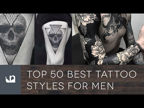 Top 50 Best Tattoo Styles For Men