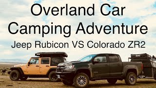 Overland Car Camping Adventure - Jeep Rubicon & Chevy Colorado ZR2 - 3 Days Off-Road Pt 2