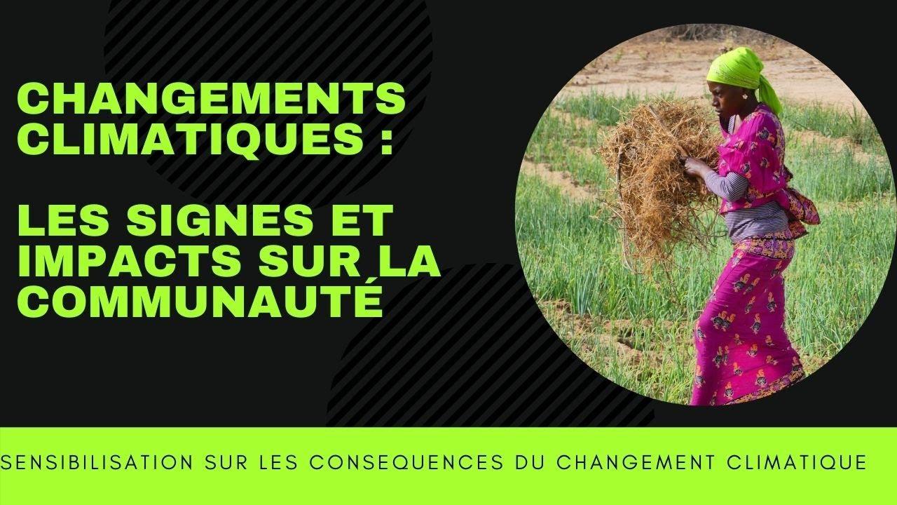 Changements climatiques : les signes et impacts sur la vie des communautés. PREMIERE PARTIE