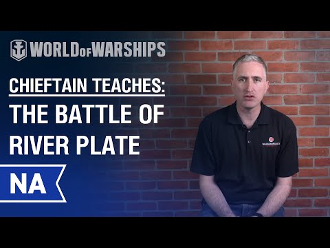 Chieftain Teaches: Battle of the River Plate
