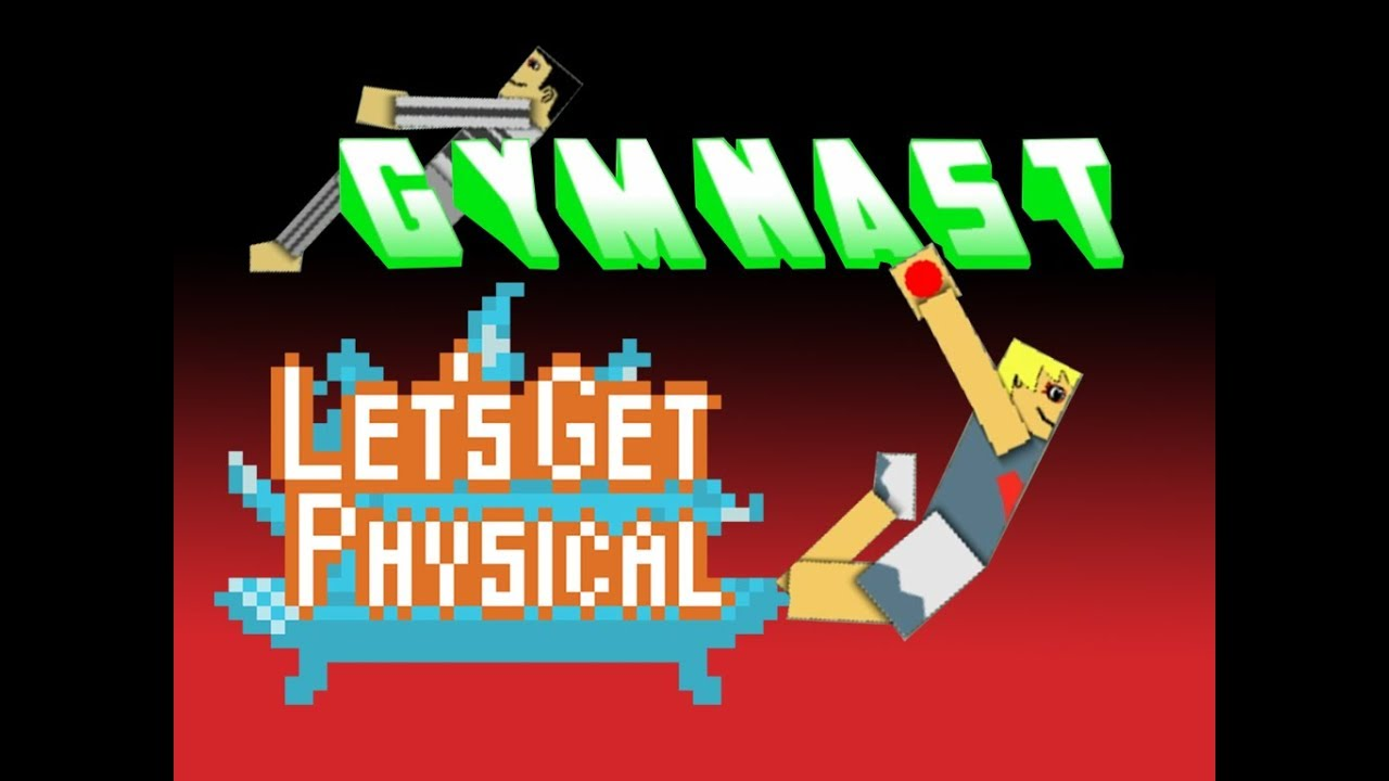 ☺Let's Get Physical: Gymnast☻