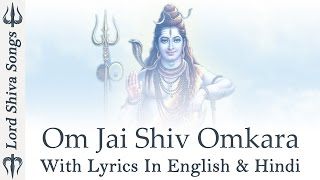 """Om Jai Shiv Omkara"" - Lord Shiva Aarti & Bhajan - English & Hindi With Lyrics - ( Full Song )"