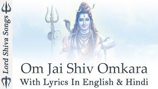 """""""Om Jai Shiv Omkara"""" - Lord Shiva Aarti & Bhajan - English & Hindi With Lyrics - ( Full Song )"""