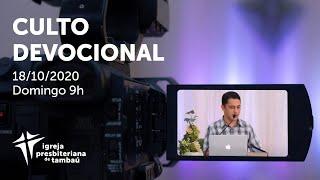 IPTambaú | Culto Devocional (Transmissão Completa) | 18/10/2020