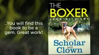"""Boxer Scholar And Clown"" Book Reviews"