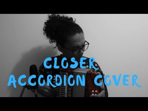 Closer - The Chainsmokers ft Halsey Mulett accordion cover