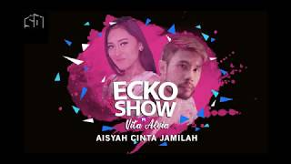 Video ECKO SHOW Ft VITA ALVIA - AISYAH CINTA JAMILAH (OFFICIAL LYRIC VIDEO) download MP3, 3GP, MP4, WEBM, AVI, FLV Juli 2018
