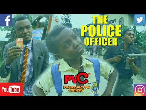 THE POLICE OFFICER (PRAIZE VICTOR COMEDY) (Nigerian Comedy)