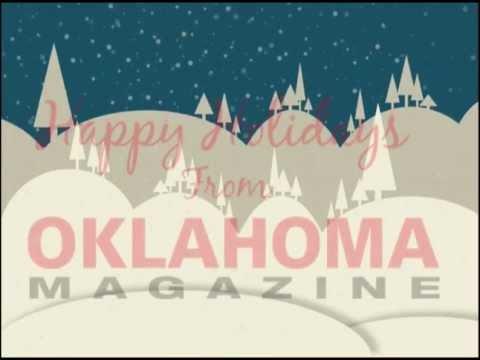 Happy Holidays from Oklahoma Magazine