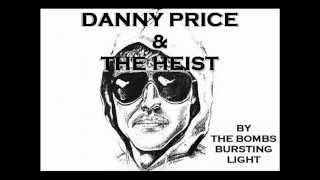 By The Bombs Bursting Light by Danny Price & The Heist