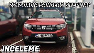 2017 Yeni Dacia Sandero Stepway  - Türkçe İnceleme