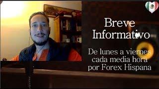 Breve Informativo - Noticias Forex del 27 de Octubre del 2017
