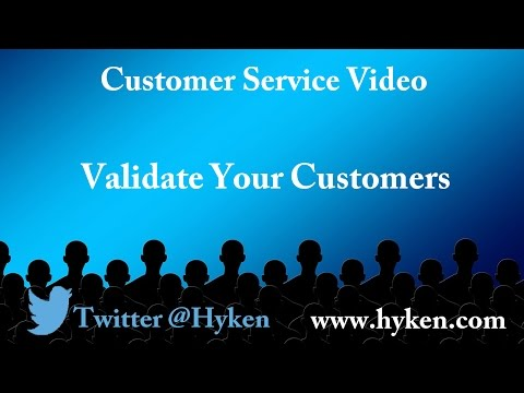 Customer Service Expert: Validate Your Customers