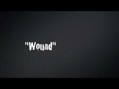 """Wound"" (Full Song)"