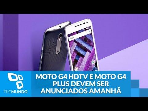 Moto G4 HDTV e Moto G4 Plus devem ser anunciados amanhã; veja o preço