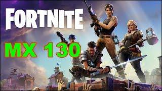 Fortnite Battle Royale Gaming Nvidia MX 130 Benchmark