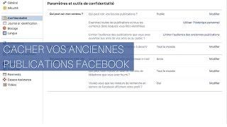 Cacher vos anciennes publications Facebook