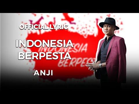 Cover Lagu ANJI - INDONESIA BERPESTA (OFFICIAL VIDEO LYRICS) HITSLAGU