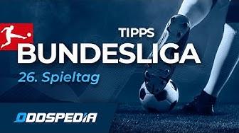 BUNDESLIGA VORHERSAGE - TIPPS #26: Unsere Prognosen und Wett-Tipps zum 26. Spieltag 2019/2020