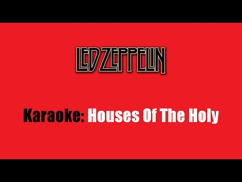 Karaoke: Led Zeppelin / Houses Of The Holy