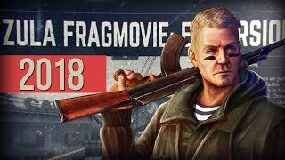 ZULA Movie Europe - Best Frag Movie 2018 HighLights Video Game