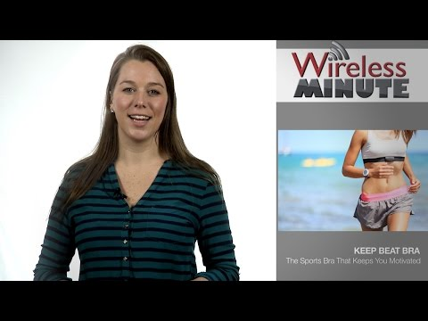 Wireless Minute: Keep Beat Sports Bra Keeps You Motivated