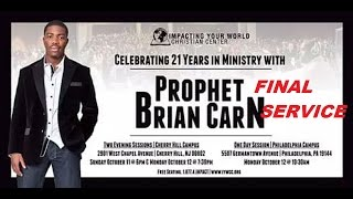 Prophet Brian Carn Impacting Your World (Final Service) 10-12-15 Cherry Hill, NJ