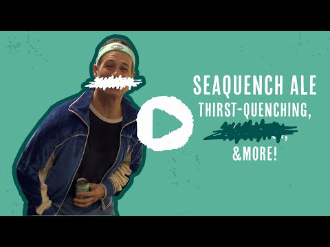 SeaQuench Ale - Thirst-quenching, █████████ & More!