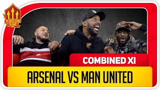 Arsenal vs Man Utd Combined 11 With Troopz, Flex and Rants