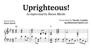 Uprighteous! Shaun Martin- Piano Transcription