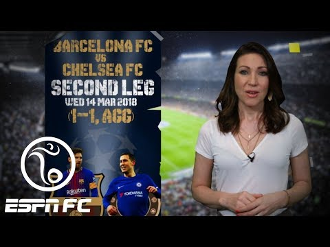 Chelsea has reason to be confident against Barcelona at the Camp Nou   ESPN FC