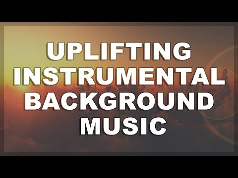 Background Music For Videos Instrumental | Inspiring & Uplifting Upbeat Corporate