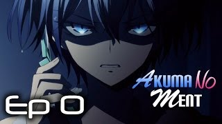 Akuma No MENT Episode 0