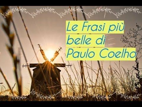 Le Frasi Più Belle Di Paulo Coelho