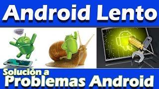 Solución Celular Android lento