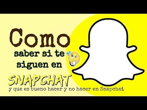 Como saber si te siguen en Snapchat y que es bueno hacer y no hacer en el app Snapchat