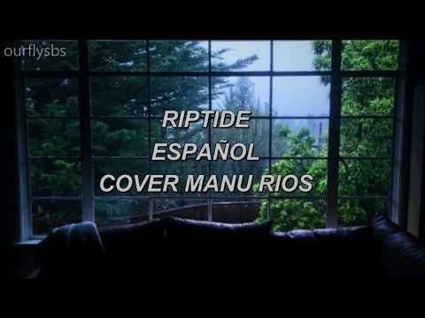 Riptide- Manu rios  (sub español)