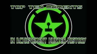My Top Ten Moments in Achievement Hunter
