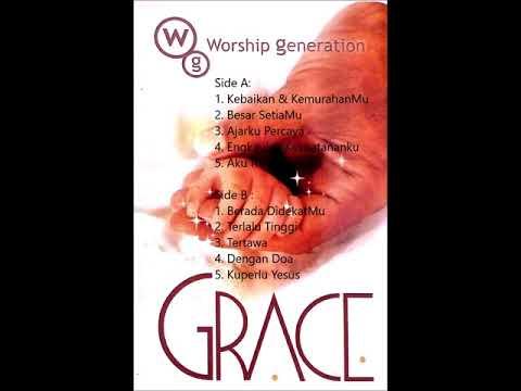 Grace - Worship Generation