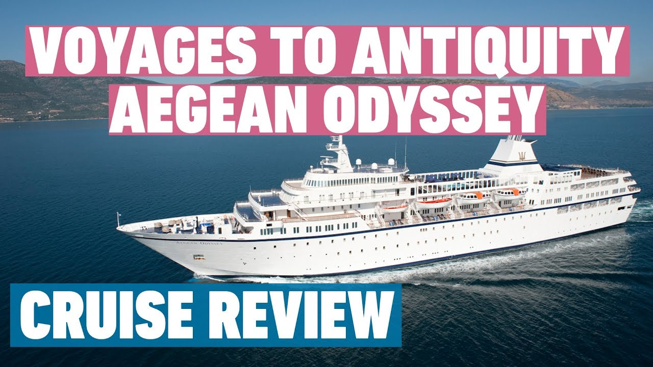 Voyages To Antiquity Cruise Review Mv Aegean Odyssey Cruise Review Youtube