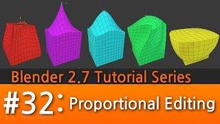 Blender 2.7 Tutorial #32 : Proportional Editing #b3d
