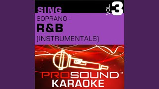 Say My Name (Karaoke Instrumental Track) (In the Style of Destiny's Child)