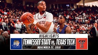 Tennessee State vs. No. 12 Texas Tech Basketball Highlights (2019-20) | Stadium