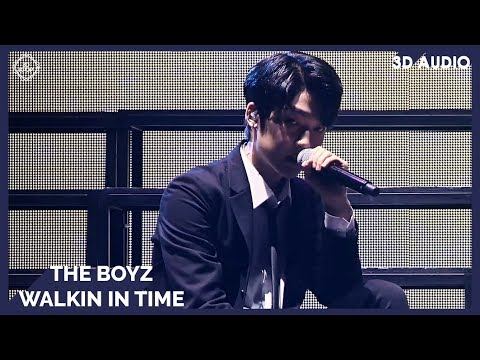 The Boyz - Walkin In Time (3D Audio) | Wear Earphones | Mobile Ver