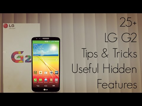 20+ LG G2 Tips & Tricks - Hidden Options, Useful Features - Android
