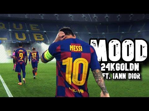 Lionel Messi ► 24kGoldn - Mood ft. iann Dior ● Skills and Goals   N3Gann