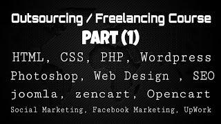 Outsourcing / Freelancing Bangla Easy Tutorial  Part (1) || HTML, CSS, BOOTSTRAP, WordPress & SEO