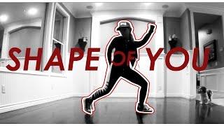 SHAPE OF YOU    DANCE CHOREOGRAPHY