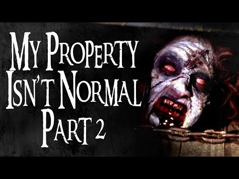 """ My Property Isn't Normal"" (Part 2) 